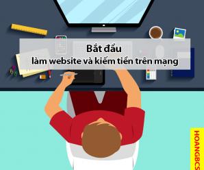 bat dau lam website va kiem tien tren mang - nguyenhuuhoang.com