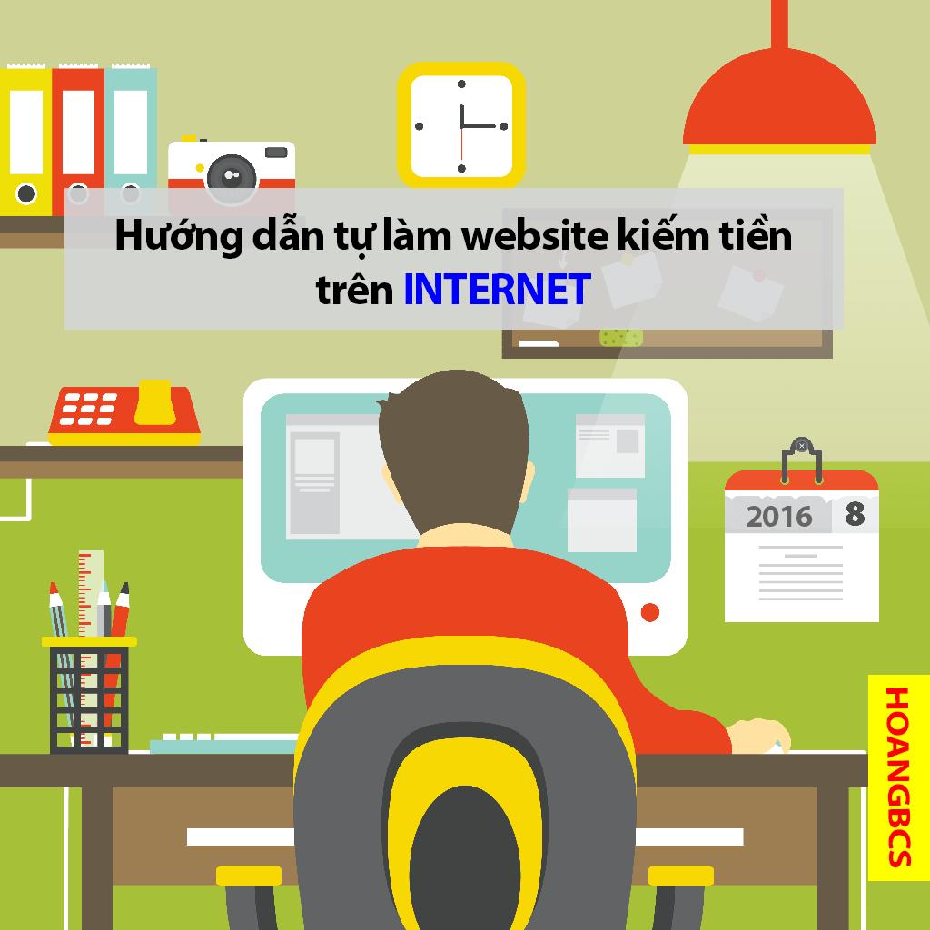 huong dan tu lam website kiem tien tren internet- nguyenhuuhoang.com