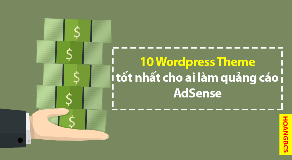 10-wordpress-theme-tot-nhat-cho-ai-lam-quang-cao-adsense-nguyenhuuhoang-com