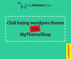 chat-luong-wordpress-cua-mythemeshop-nguyenhuuhoang-com