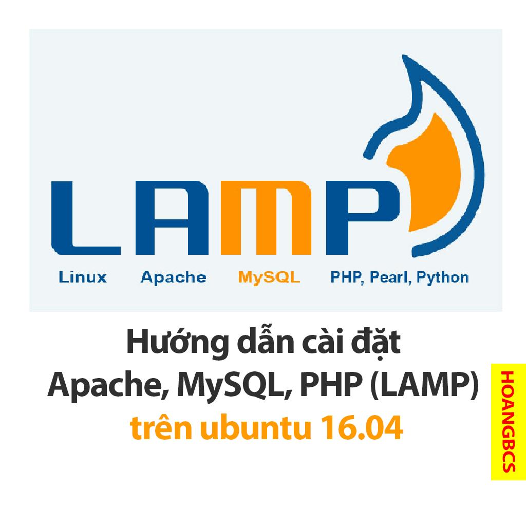 huong dan trien khai lamp server tren ubuntu16.04 - nguyenhuuhoang.com