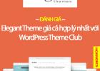banner-danh-gia-elegant-theme-gia-ca-hop-ly-voi-wordpress-theme-club-nguyenhuuhoan-com